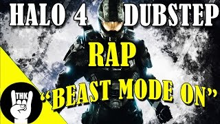 halo 4 dubstep rap   teamheadkick beast mode on
