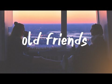 Josh Tobias - Old Friends (Lyric Video)