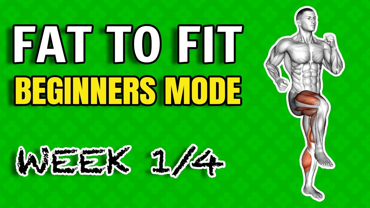 Fat To Fit Transformation Workout Plan (How To Lose Weight And Burn Fat In 4 Weeks   Beginners Mode)