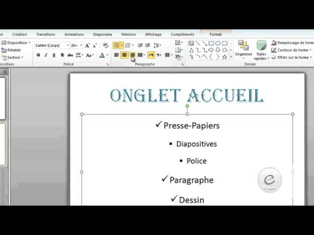 3 MS PowerPoint : onglet Accueil : Police Et Paragraphe