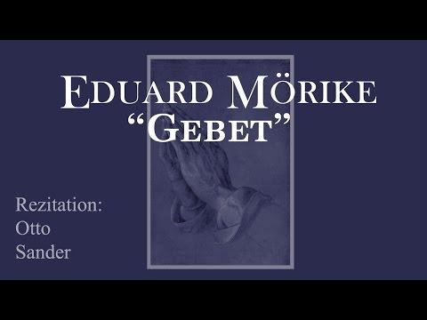 """Eduard Mörike """"Gebet"""" II"""