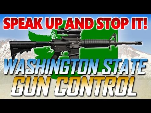 Washington State Gun Control?!   Speak up and STOP IT!!
