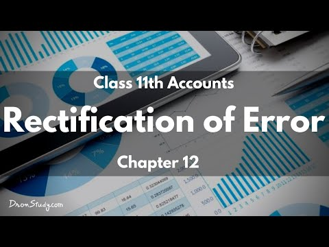 Rectification of Error: Class 11 XI Accounts | Video Lecture