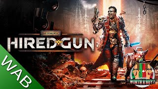 Necromunda Hired Gun Review - Can I have another break? (Video Game Video Review)