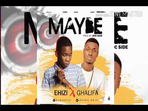 Maybe by ehizi x ghalifa Top 1hottest song  in Nigeria right now.
