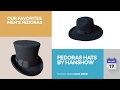 Fedoras Hats By Hanshow Our Favorites Men's Fedoras