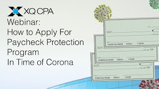 Webinar: How to Apply For Paycheck Protection Program in Time of Corona