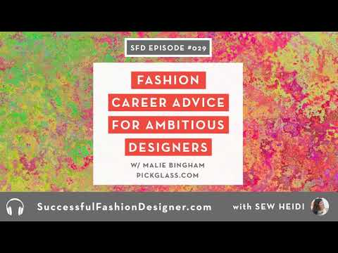 SFD029: Fashion Career Advice for Ambitious Designers