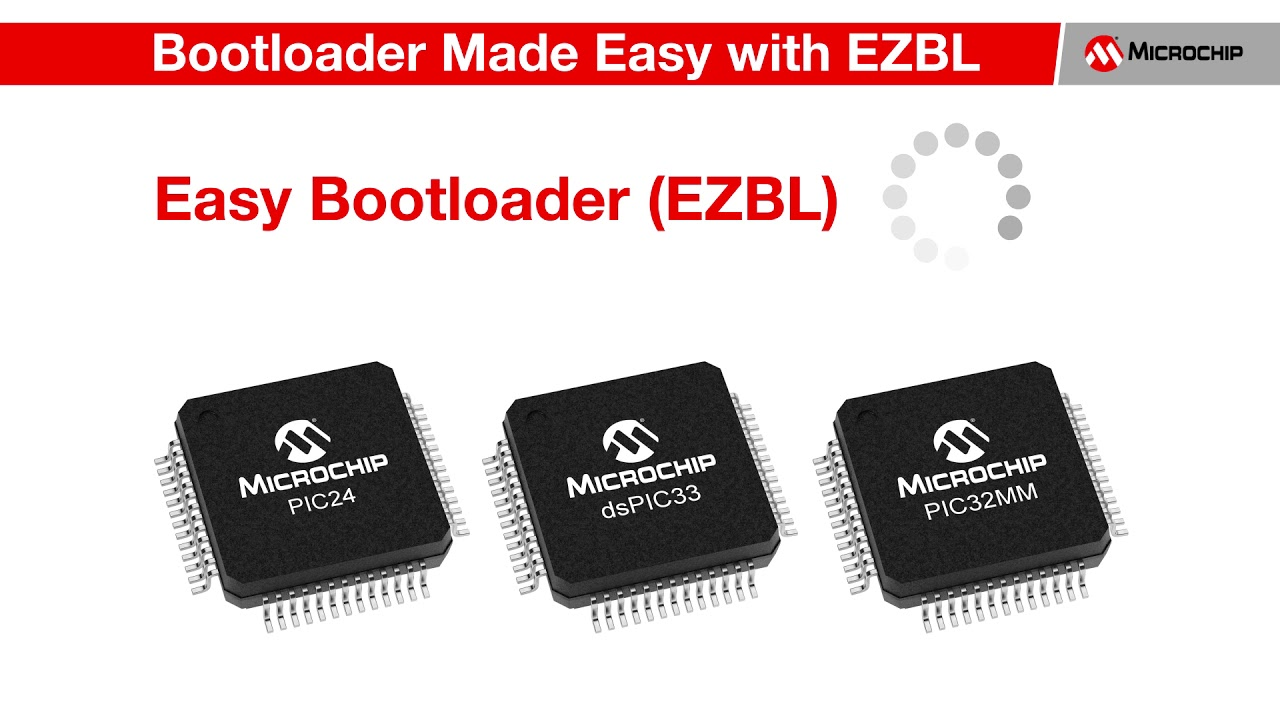 Microchip Easy Bootloader Library for PIC24/dsPIC33 and PIC32MM