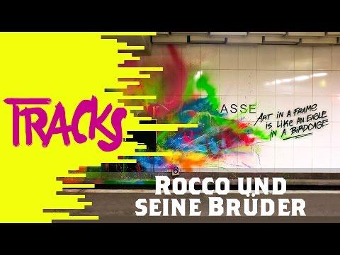 Rocco und seine Brüder | Arte TRACKS