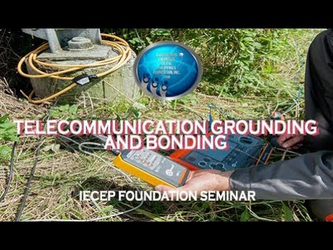 EST 2.0 : Telecommunication Grounding and Bonding