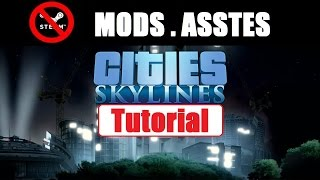 cities skylines , how to mod , no steam