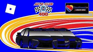 ROBLOX - Southwest NASCAR ROBLOX Series - [4] - Auto Club 400