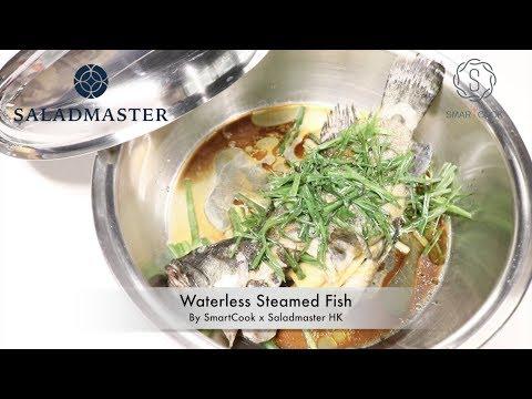 Waterless Steamed Fish- HK Saladmaster 煮好餸