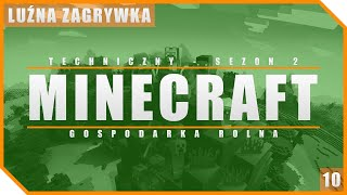 'Minecraft Techniczny' | Minecraft - S2 | Ep.10 - Gospodarka Rolna