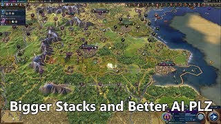 Bigger Army Stacks and Better AI PLS | CIVILIZATION 6