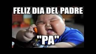 memes divertidos por el dia del padre