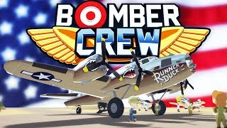 America Has Entered the War! - Bomber Crew Gameplay