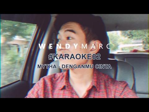 Wendy Marc - Denganmu Cinta #KARAOKE02