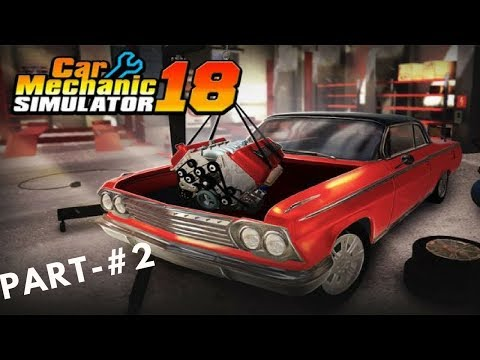 Car mechanics 2018 (PART-2) android gameplay by zwitter