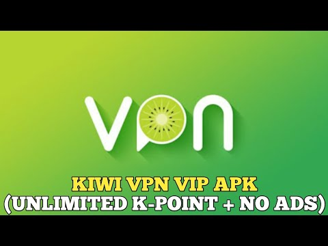 kiwi-vpn-vip-apk-(unlimited-k-point-+-no-ads)---how-to-download