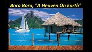 A Trip To Bora Bora | 30 Beautiful Photos Of Bora Bora, French Polynesia   A Tour Through Images