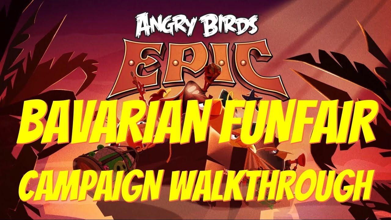 ANGRY BIRDS EPIC BAVARIAN FUNFARE LEVEL WALKTROUGH Android ...