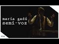 maria gadú - guelã ao vivo - semi-voz [vídeo oficial]