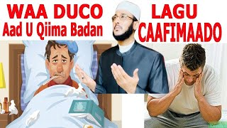 Ducooyin Lagu Caafimaado XANUUNKA KURKA KU DHACO IYO KAN RUUXDA KU DACO DR AHMED AL YAMAAN