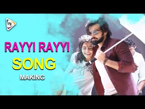 Rayyi Rayyi Song Making Video || VUNNADHI...