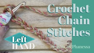 Crochet Chain Stitches (LEFT Hand) Tutorial