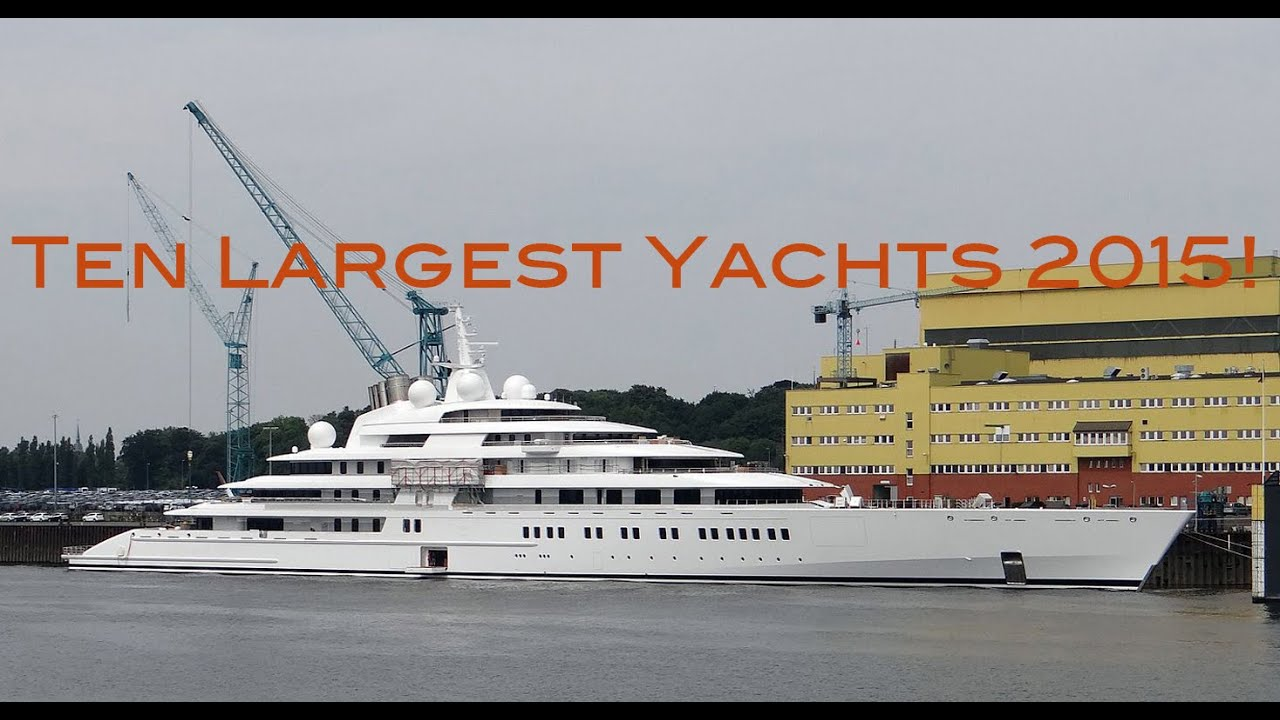 top ten largest yachts