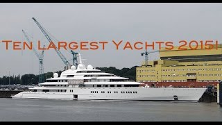 Top 10 Largest Yachts In The World 2015