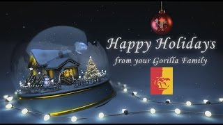 Happy Holidays from your Gorilla Family!!