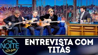 Entrevista com Titãs | The Noite (13/11/18)