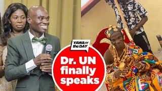 Yawa Of Day : Dr UN Awards Finally Speaks