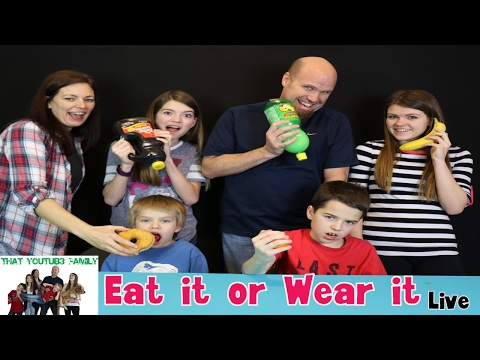 Eat it or Wear it / That YouTub3 Family Live Stream