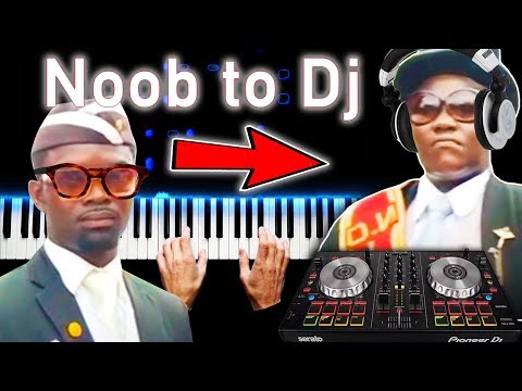 COFFIN DANCE - From Noob To Dj