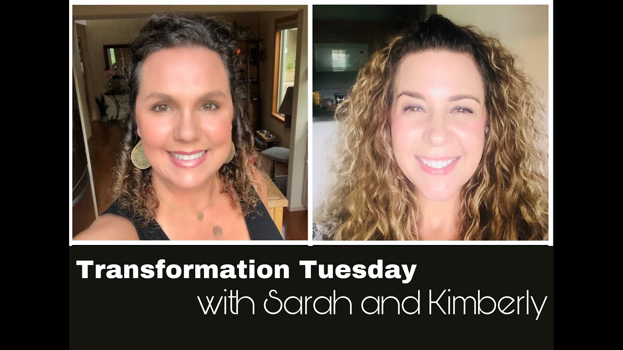 Transformation Tuesday with Sarah & Kimberly