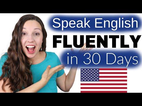 Speak English FLUENTLY in 30 Days: The Truth