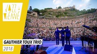 Gauthier Toux Trio - Jazz à Vienne 2018 - Live