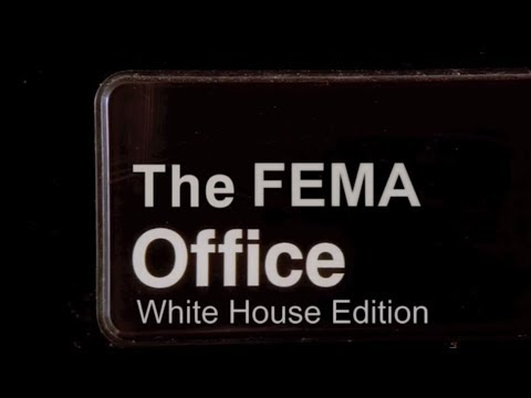The FEMA Office - White House Edition