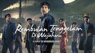 Official Trailer REMBULAN TENGGELAM DI WAJAHMU | 12 Des 2019 di Bioskop