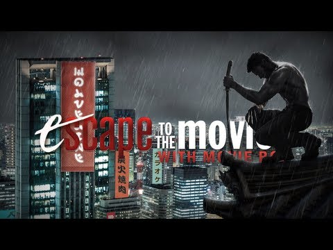 THE WOLVERINE (Escape to the Movies)