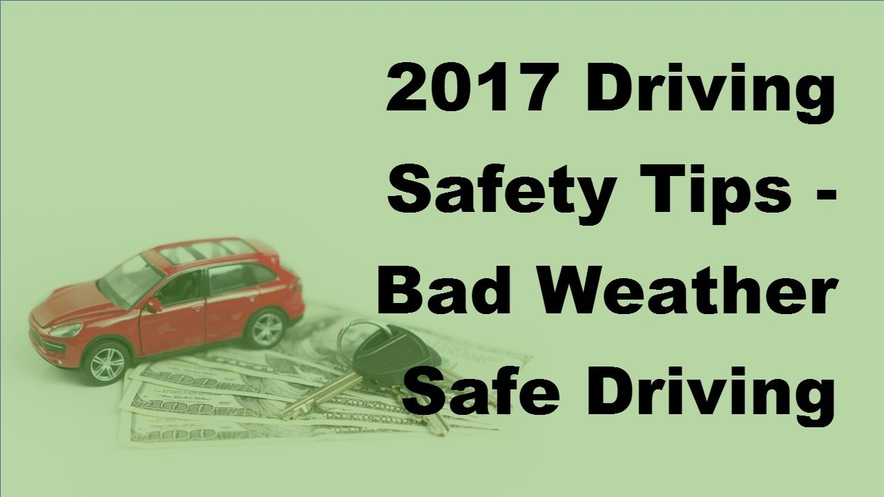 Winter safety tips for truck drivers - 2017 Driving Safety Tips Bad Weather Safe Driving Tips