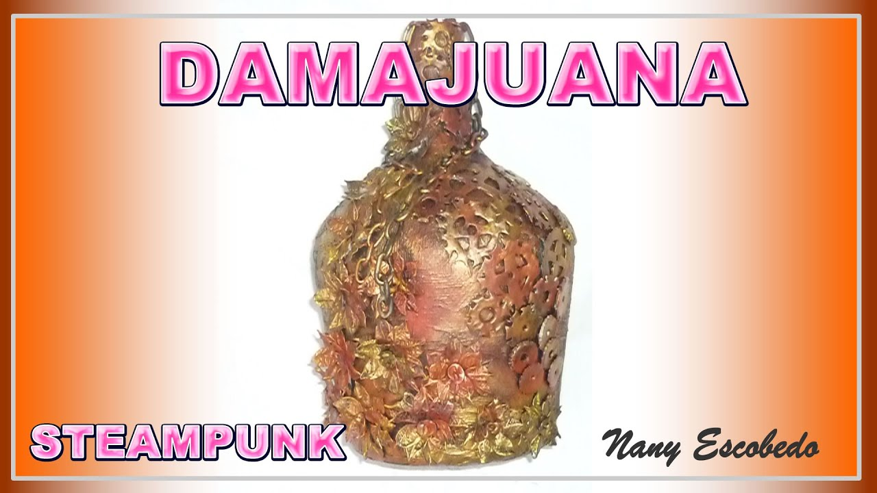 Como Decorar Una Merceria Damajuana Estilo Steampunk Youtube