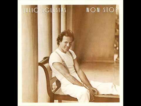 Julio Iglesias - Non stop-02 - I know it's over