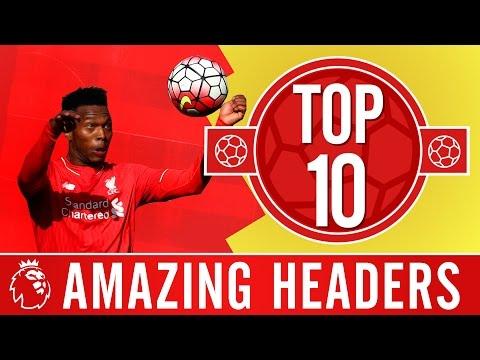 Top 10: Brilliant headed goals