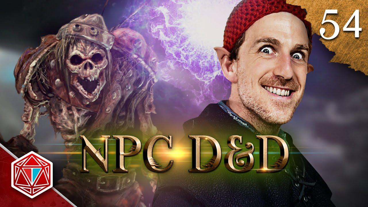 Undead Giant Bloodlust - NPC D&D - Episode 54
