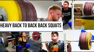 Heavy Back to Back Back Squats